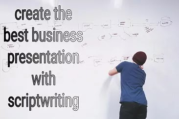 Create the best business presentations with scriptwriting