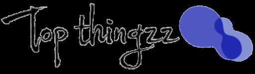 TopThingz -  Information - Technology - Fashion - TopThingz Hacks