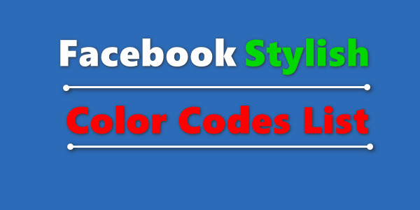 Stylish Fb Color Codes List for Fb Comment status - Fb Comment Color MeLikhe