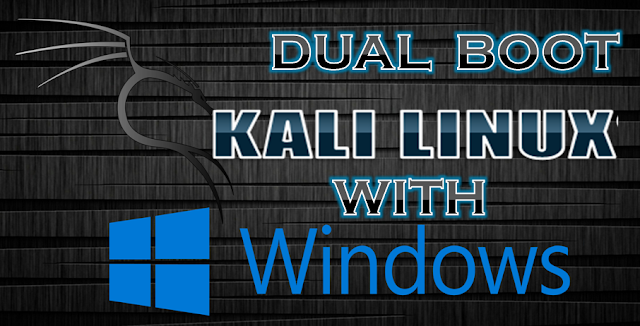 How to make dual boot Kali Linux with windows?