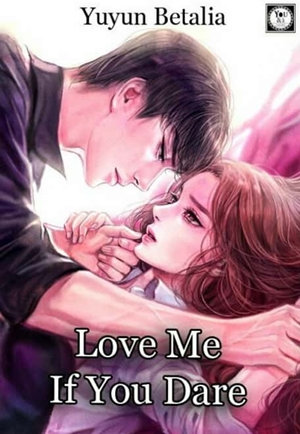 Yuyun Betalia - Love Me, If You Dare