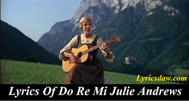 Lyrics Of Do Re Mi Julie Andrews