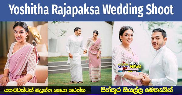 Yoshitha Rajapaksa Wedding Shoot [PHOTOS]