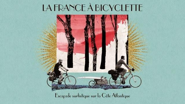 La France À Bicyclette