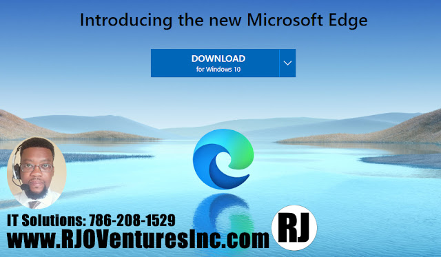 Introducing the new Microsoft Edge. Download for Windows 10 [RJOVenturesInc.com]