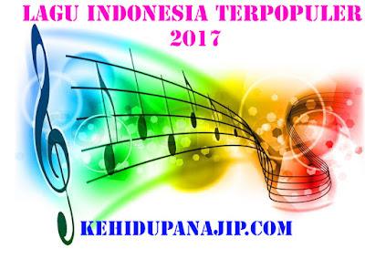 lagu indonesia terpopuler januari 2017
