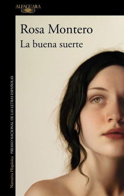 Idea de libro: La Buena suerte de Rosa Montero