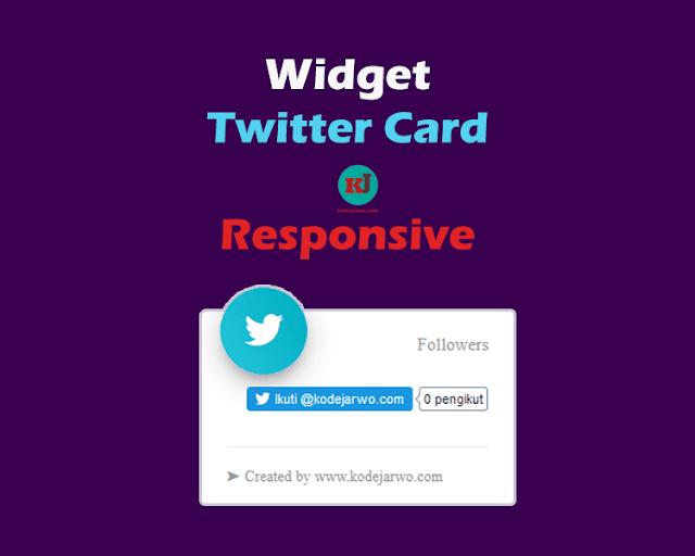 Membuat Widget Twitter Card Responsif untuk Blog