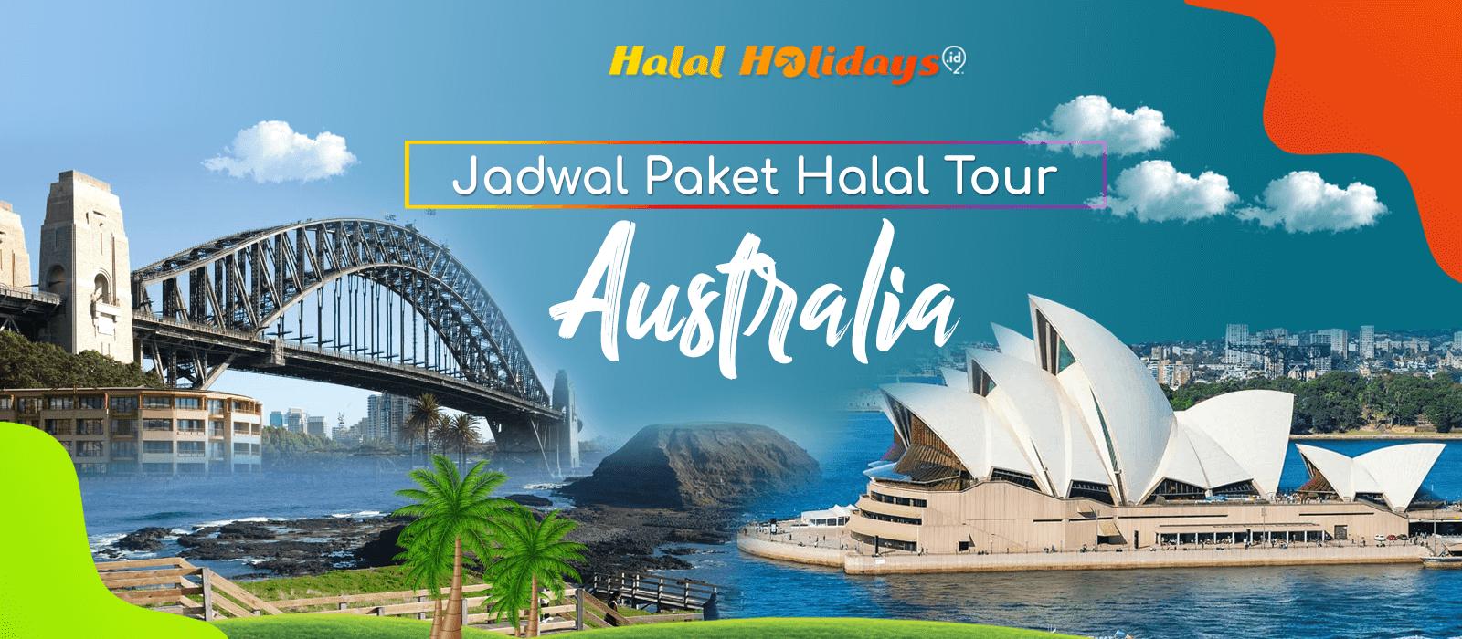 Paket Wisata Halal Tour Australia Murah Tahun 2021 2022