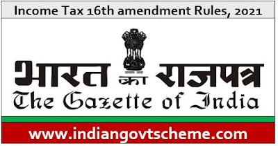 Income Tax 16th amendment Rules, 2021