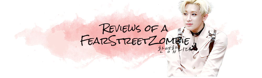 Reviews of a FearStreetZombie