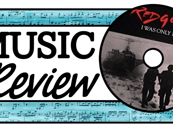 I Was Only 19 (A Walk in the Light Green): Music Review