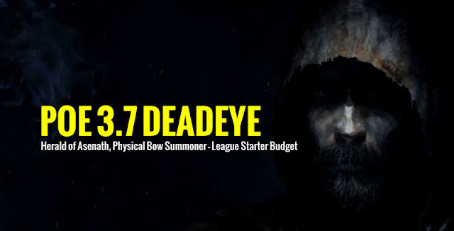 POE 3.7 Deadeye Build