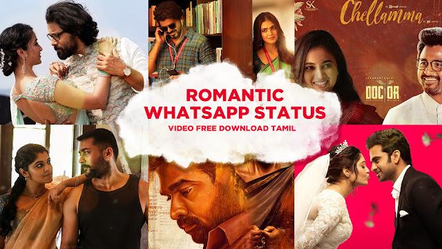 Romantic whatsapp status video free download tamil