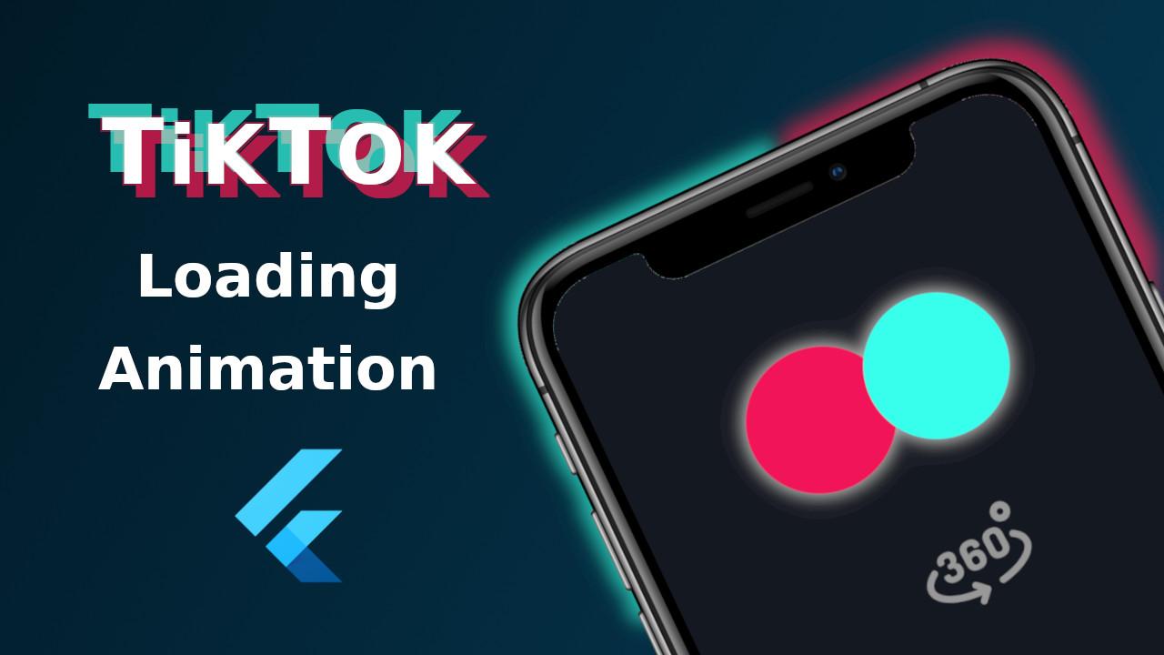 TikTok Loading Animation in Flutter
