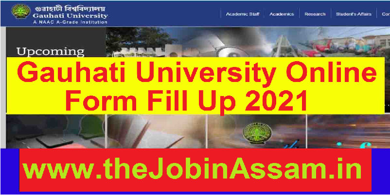Gauhati University Form Fill Up 2021 –Online GU Form Fill Up