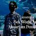Sea World Ancol Akuarium Penuh Kisah