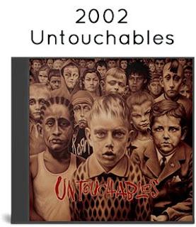 2002 - Untouchables [Europe, Epic,Immortal Records, EPC 501770 2]