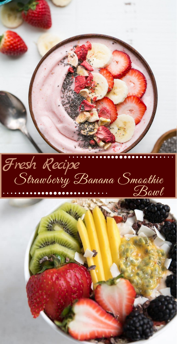 Strawberry Banana Smoothie Bowl #desserts #cakerecipe #chocolate #fingerfood #easy
