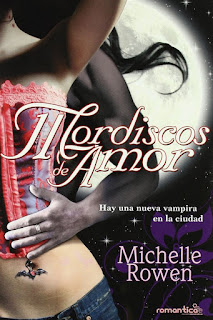 Mordiscos de amor | Mordiscos inmortales #1 | Michelle Rowen