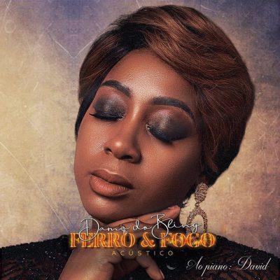BAIXAR MP3 | Dama do Bling - Ferro & Fogo (Acústico) | 2020