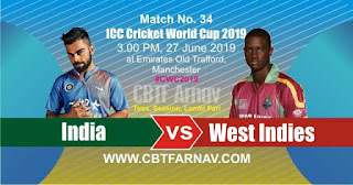 34th Match West Indies vs India World Cup 2019 Today Match Prediction