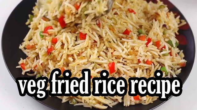 veg fried rice recipe-fried rice recipe