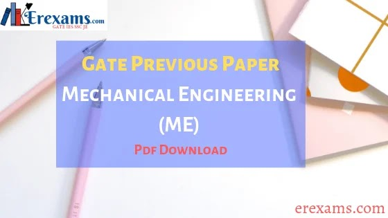 GATE Mechanical Papers with Solution Download PDF