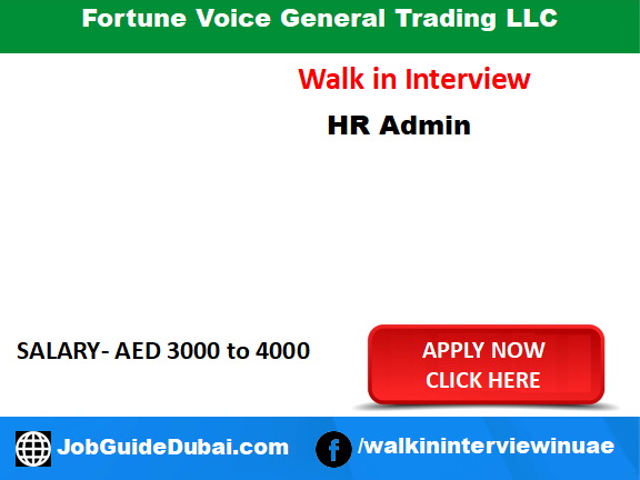 Fortune Voice General Trading LLC  career for HR and Admin Executive job in Dubai