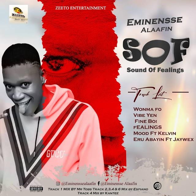 [FULL EP] Eminensse Alaafin – Sound Of Feelings