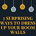 7 Surprising Ways to Dress Up your Room Walls