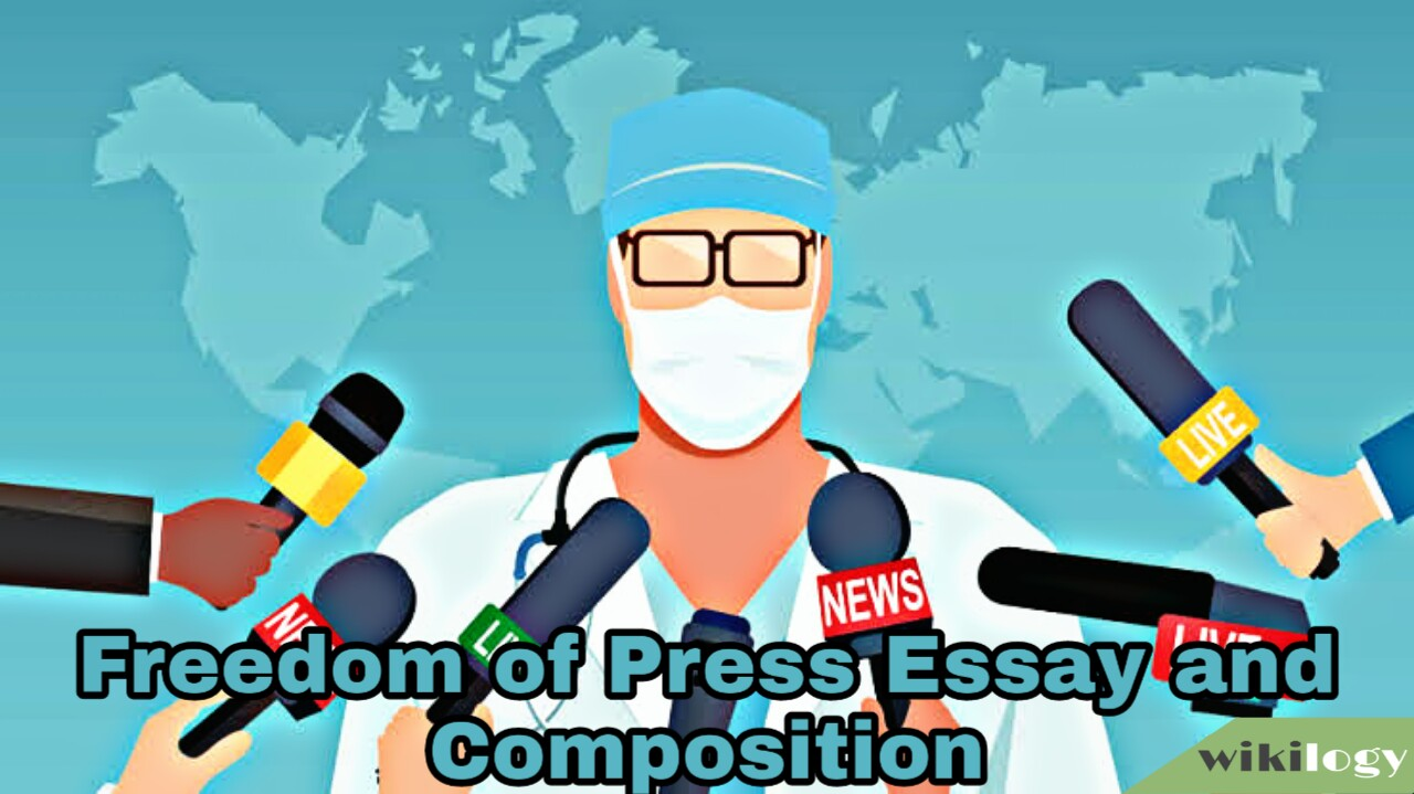 Freedom of Press Essay and Composition