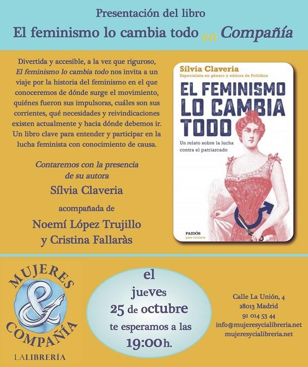 http://www.mujeresycialibreria.net/titulo/el-feminismo-lo-cambia-todo/9788449334979/