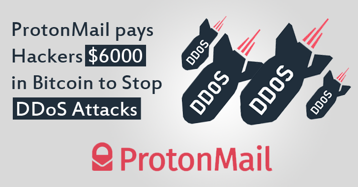 ProtonMail Paid Hackers $6000 Ransom in Bitcoin to Stop DDoS Attacks