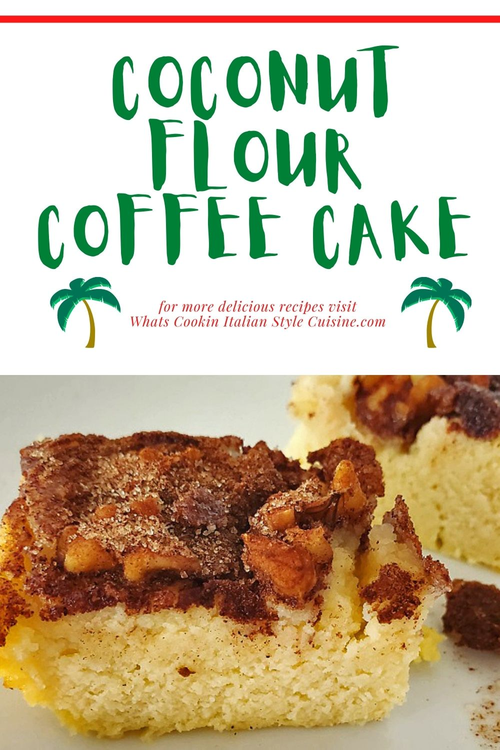 this is a pin for later recipe on coconut flour coffee cake