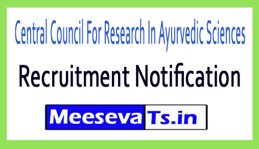 Central Council For Research In Ayurvedic Sciences CCRAS Recruitment