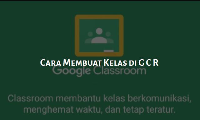 cara membuat Google classhroom android