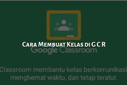 Cara Mudah Menggunakan Google Classroom Buat Belajar Online