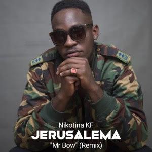BAIXAR MP3 | Nikotina KF - Jerusalema ``Mr Bow`` (Remix) | 2019