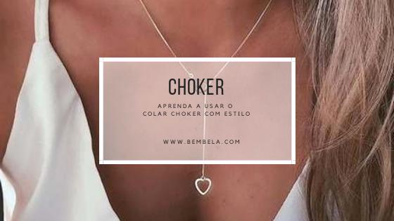 Aprenda como usar colar chocker