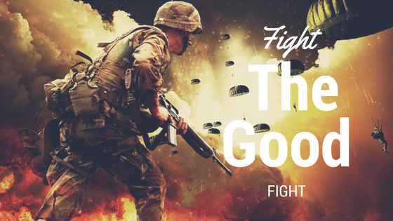 fight the good fight of faith