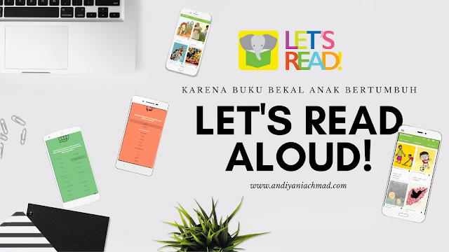 Let's Read Aloud! Karena Buku Bekal Anak Bertumbuh