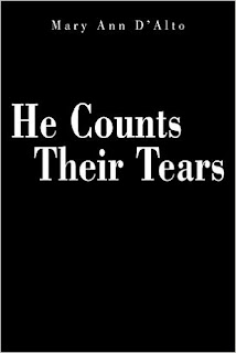 He Counts Their Tears by Mary Ann D'Alto