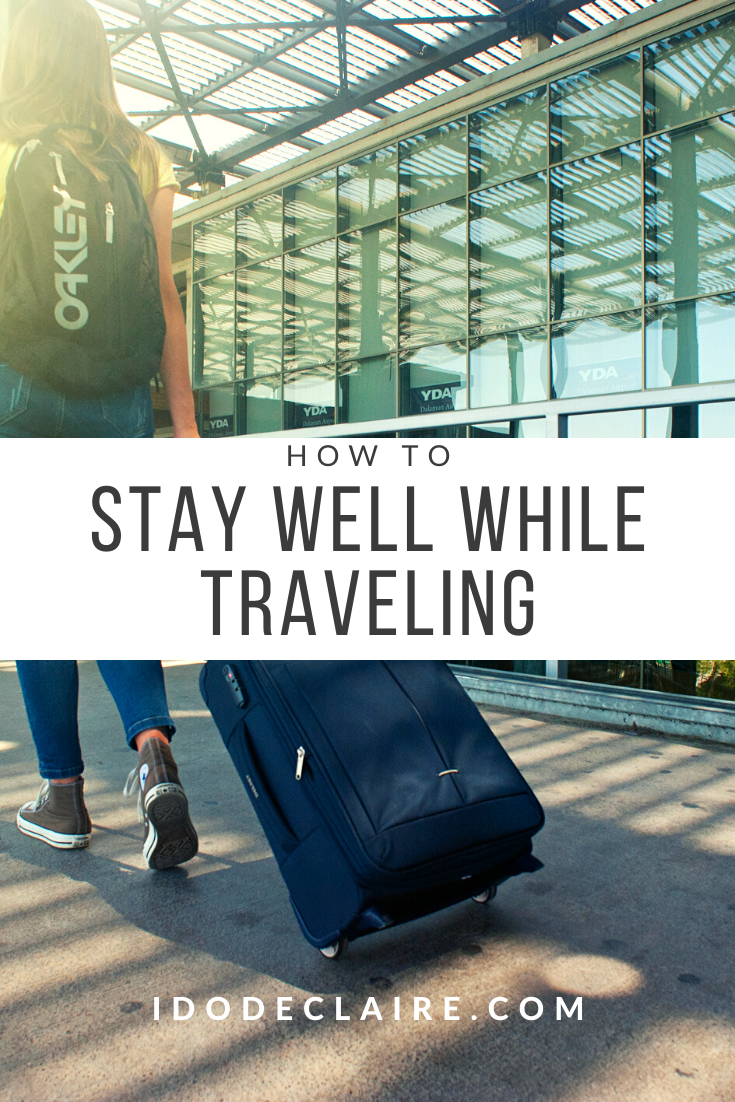 Staying Well While Traveling