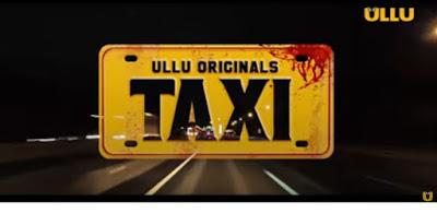 Taxi web series Ullu