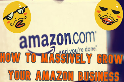 How to Massively Grow Your Amazon Business in 8 Steps