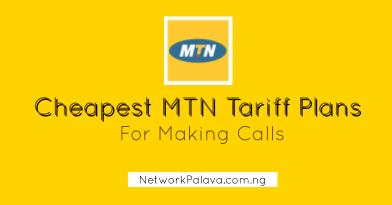 Cheapest MTN Tariff Plans For Making Calls