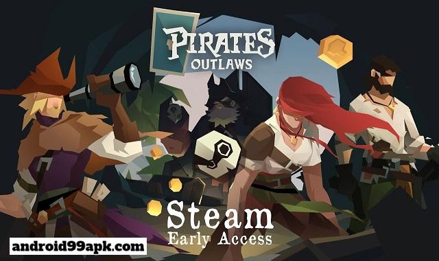 لعبة Pirates Outlaws v1.91 نسخه مدفوعة (بحجم 107 MB) للأندرويد
