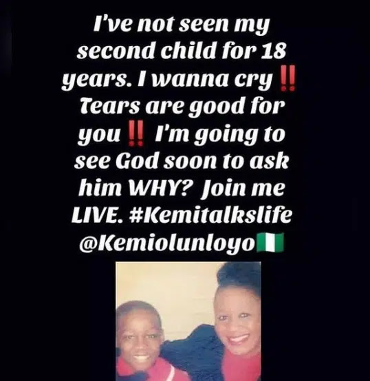 'I have not seen my second child for 18 years' Kemi Olunloyo cries out