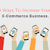 5 Ways To Increase Your E-Commerce Business.